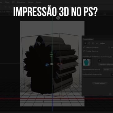 Criando arquivo para impressão 3D com Photoshop CS6